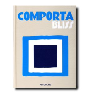 comporta bliss assouline